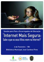 Ler mais: Internet mais segura